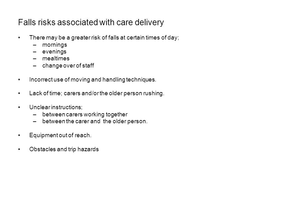 Falls risks associated with care delivery