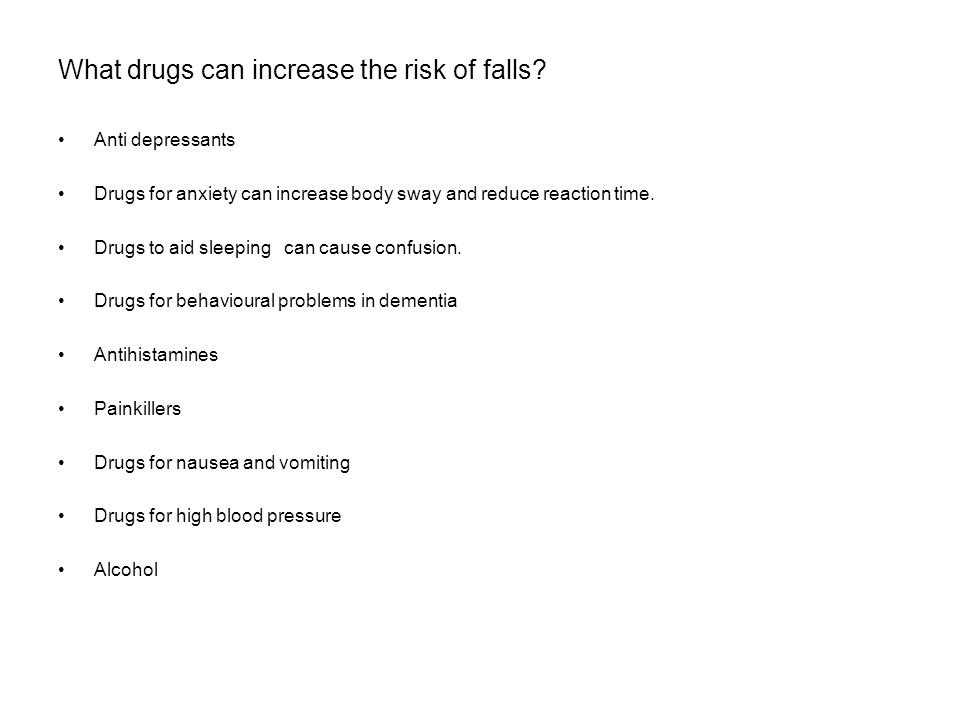 What drugs can increase the risk of falls