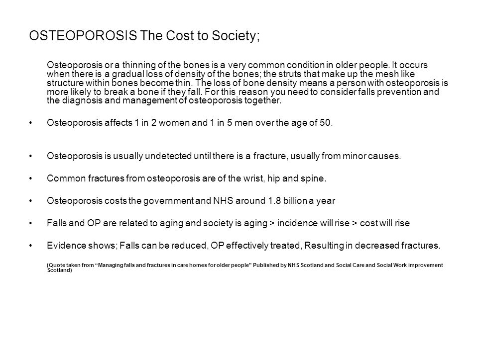 OSTEOPOROSIS The Cost to Society;