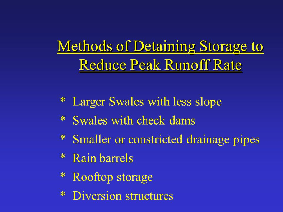 Methods of Detaining Storage to Reduce Peak Runoff Rate