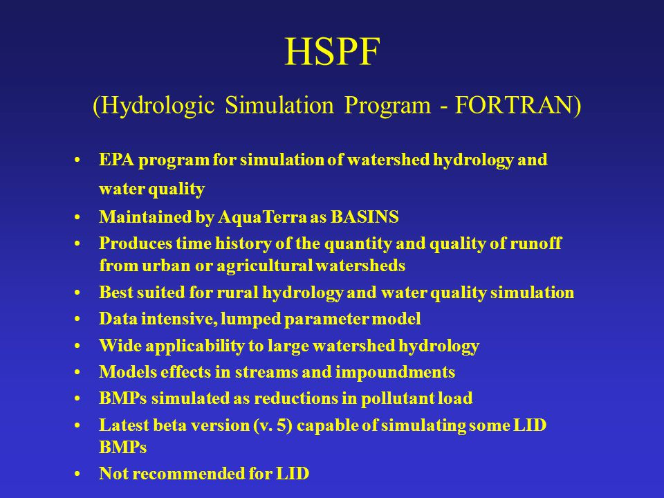 HSPF (Hydrologic Simulation Program - FORTRAN)