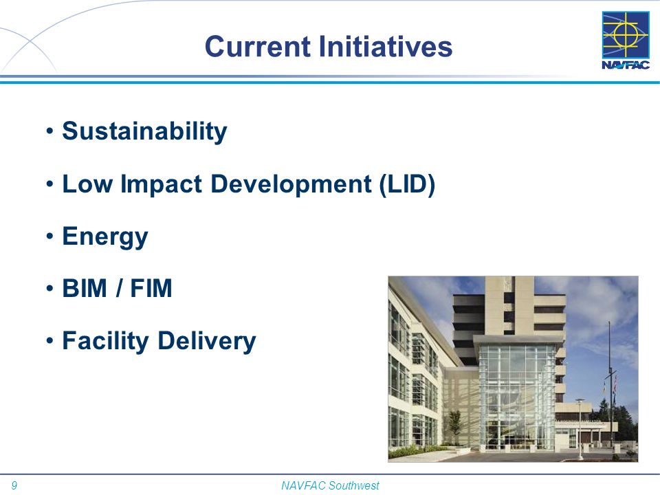 Current Initiatives Sustainability Low Impact Development (LID) Energy