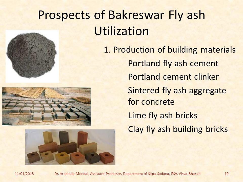 Prospects of Bakreswar Fly ash Utilization