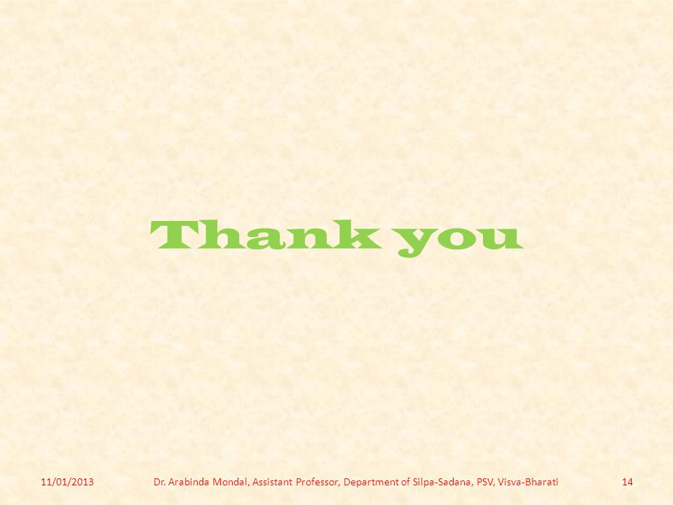 Thank you 11/01/2013. Dr.
