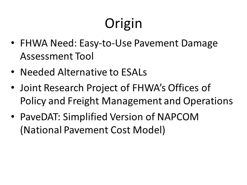 Origin FHWA Need: Easy-to-Use Pavement Damage Assessment Tool