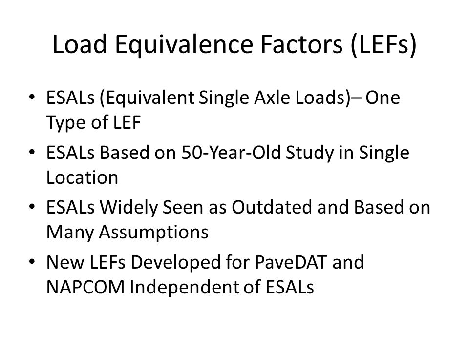 Load Equivalence Factors (LEFs)