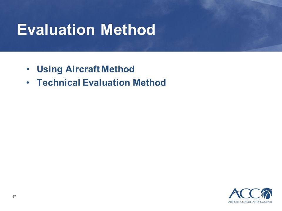 Evaluation Method Using Aircraft Method Technical Evaluation Method