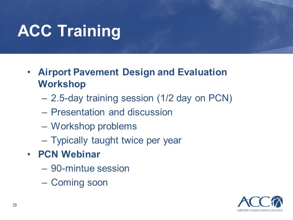 ACC Training Airport Pavement Design and Evaluation Workshop
