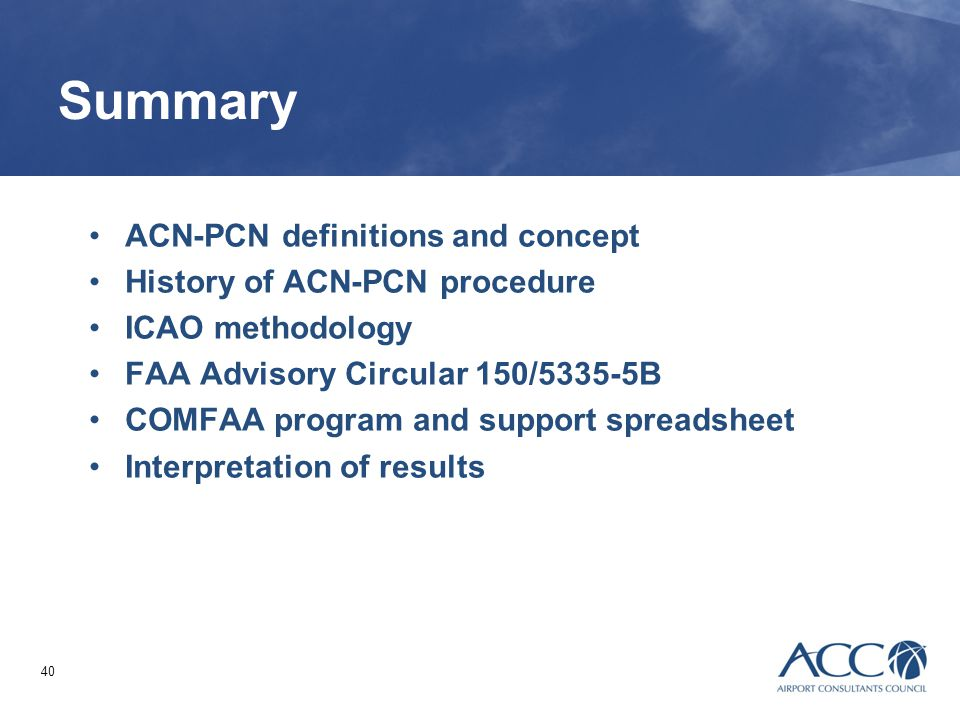 Summary ACN-PCN definitions and concept History of ACN-PCN procedure