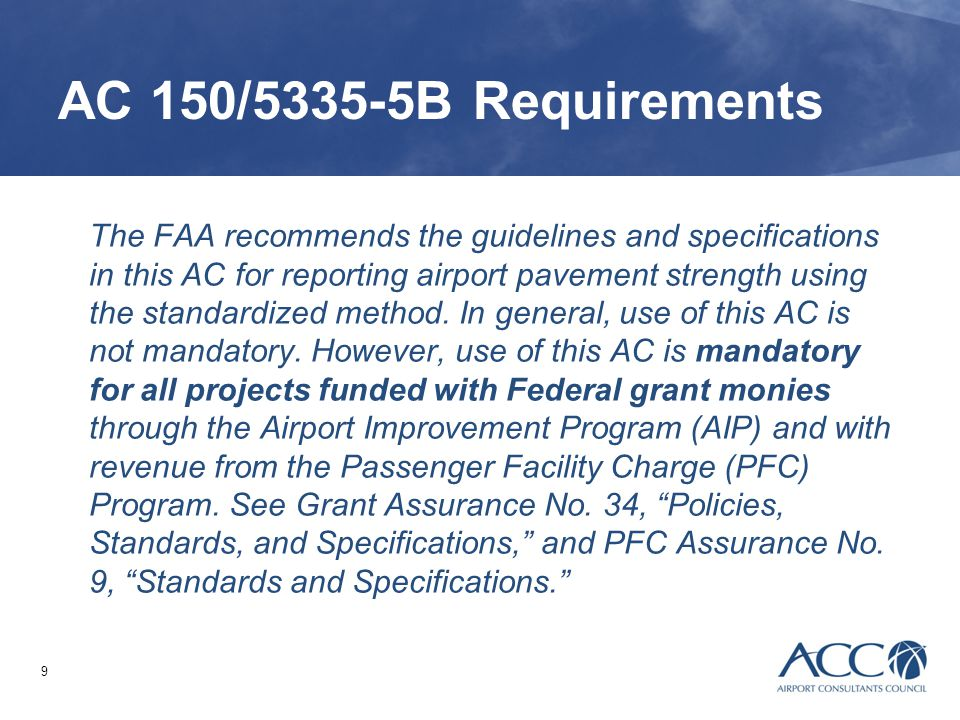 AC 150/5335-5B Requirements