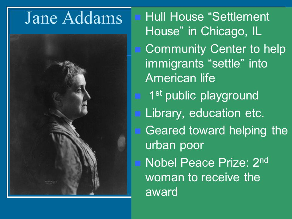 Jane Addams Hull House Settlement House in Chicago, IL