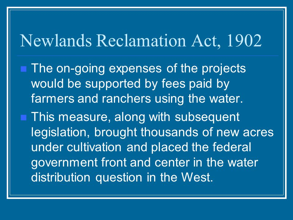 Newlands Reclamation Act, 1902