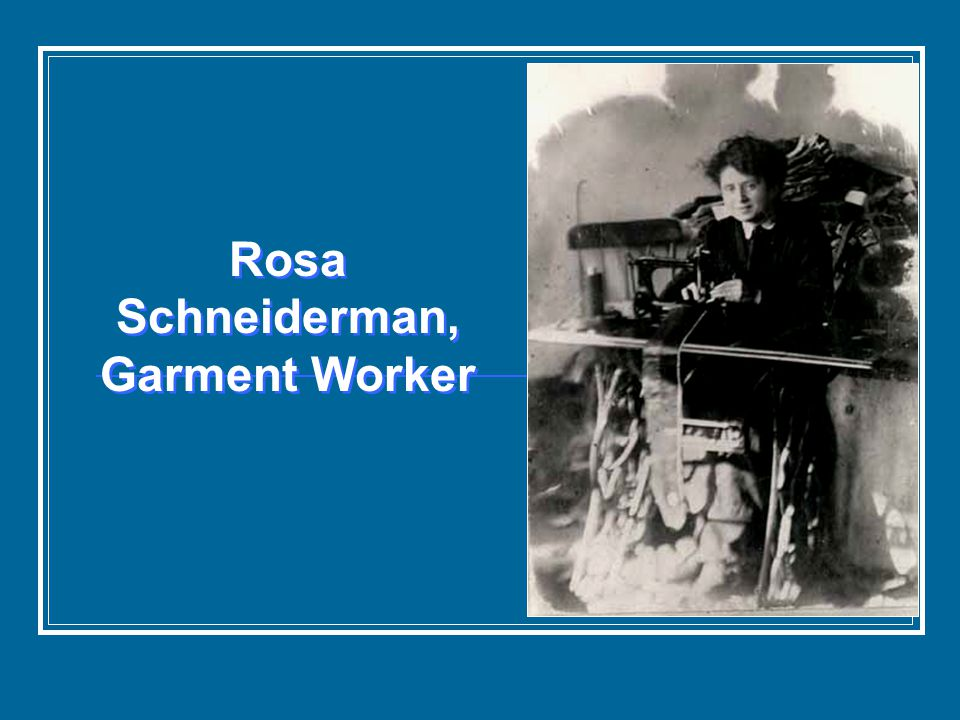 Rosa Schneiderman, Garment Worker