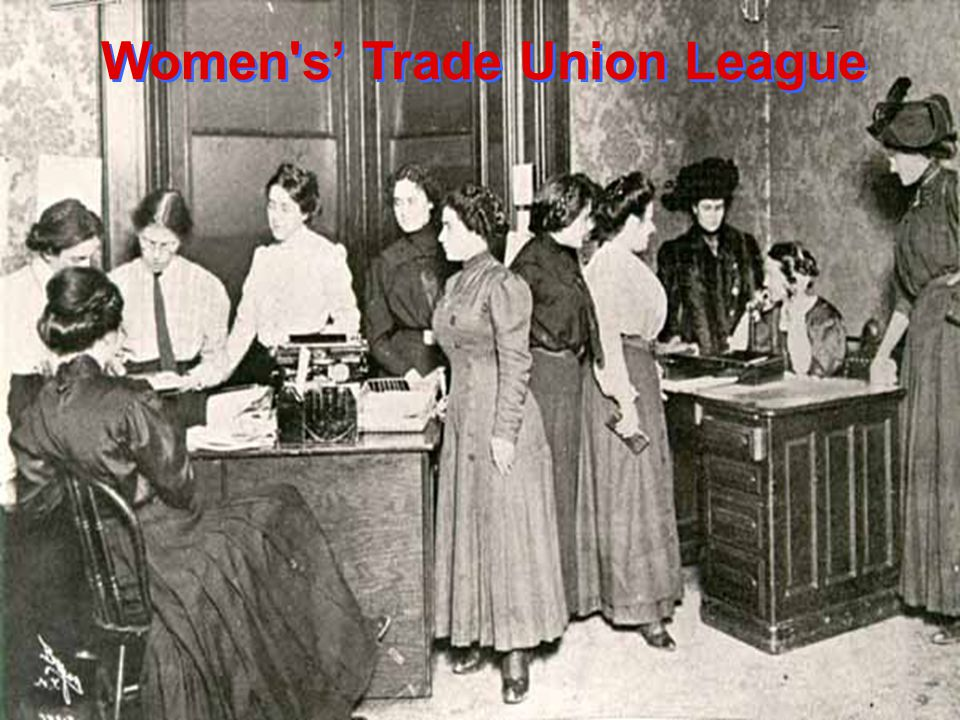Women s' Trade Union League