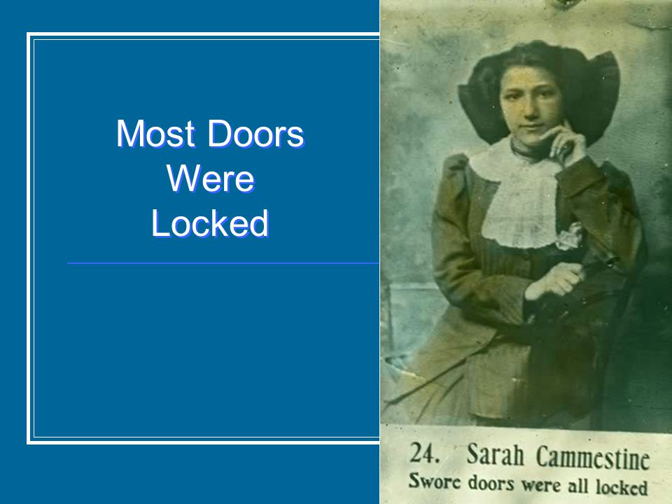 Most Doors Were Locked