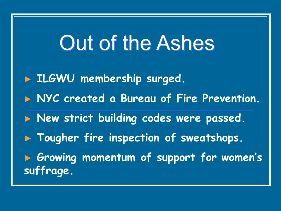 Out of the Ashes ILGWU membership surged.