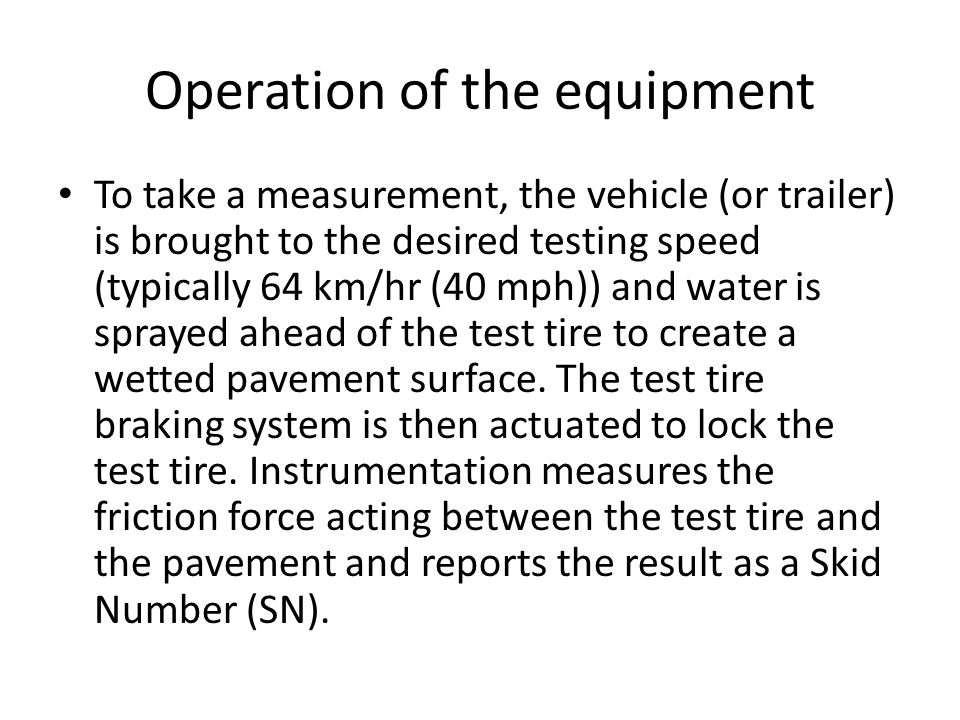 Operation of the equipment
