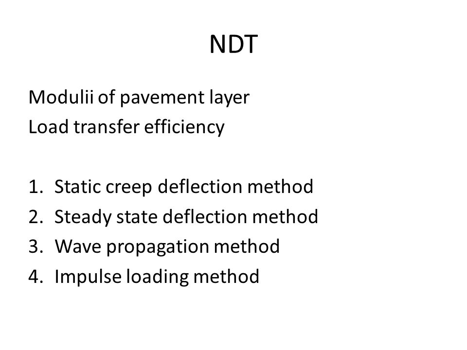 NDT Modulii of pavement layer Load transfer efficiency