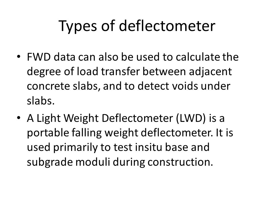Types of deflectometer