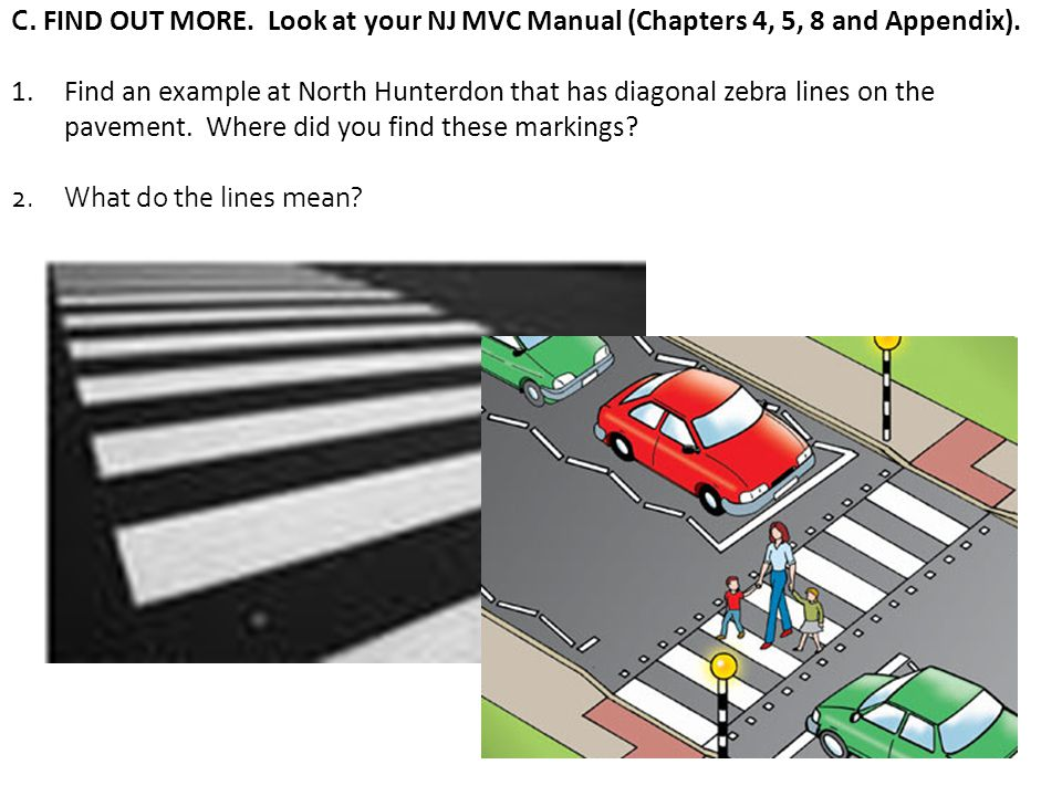 C. FIND OUT MORE. Look at your NJ MVC Manual (Chapters 4, 5, 8 and Appendix).
