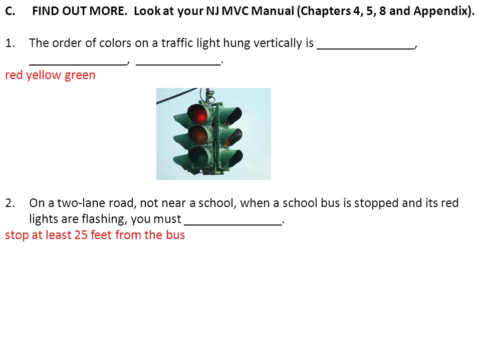 FIND OUT MORE. Look at your NJ MVC Manual (Chapters 4, 5, 8 and Appendix).