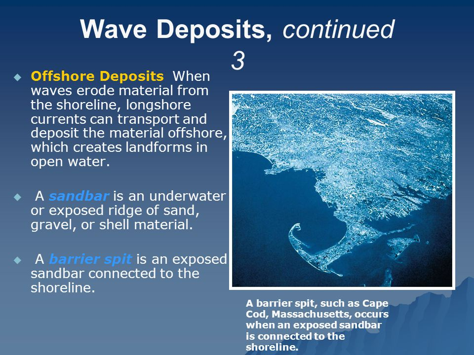 Wave Deposits, continued 3