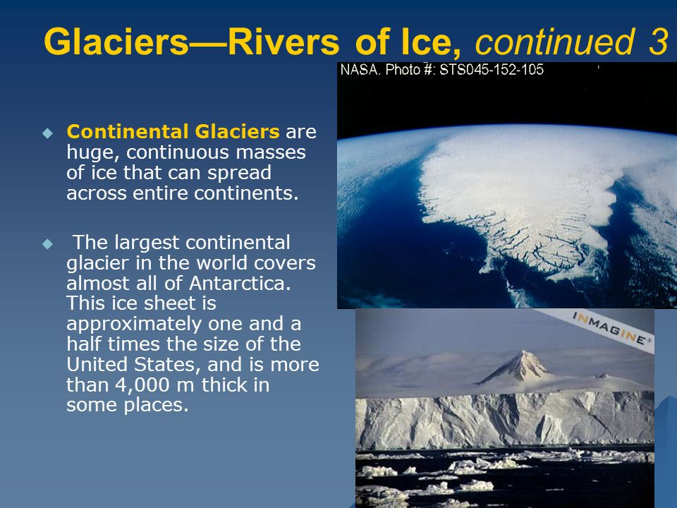 Glaciers—Rivers of Ice, continued 3