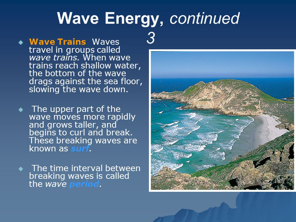 Wave Energy, continued 3