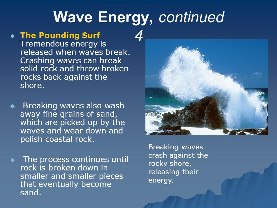 Wave Energy, continued 4