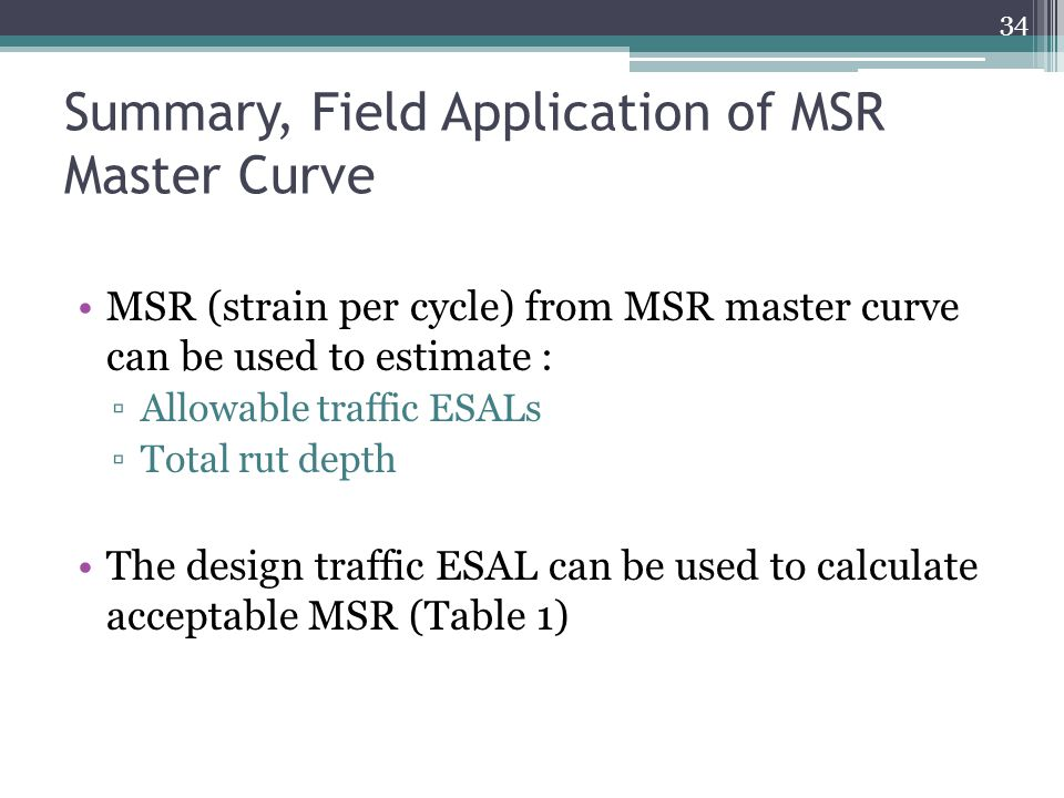 Summary, Field Application of MSR Master Curve