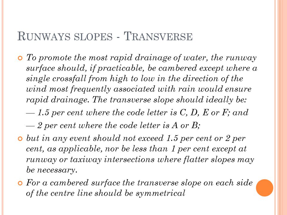 Runways slopes - Transverse