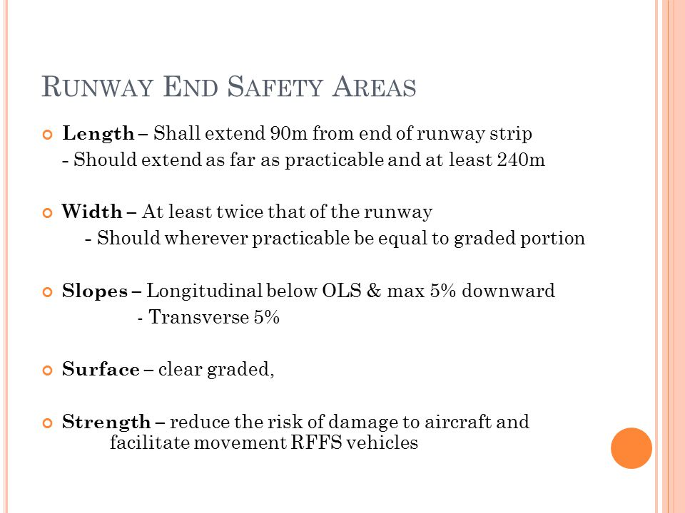 Runway End Safety Areas