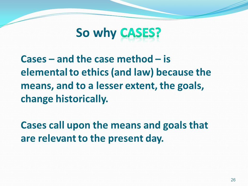 So why Cases