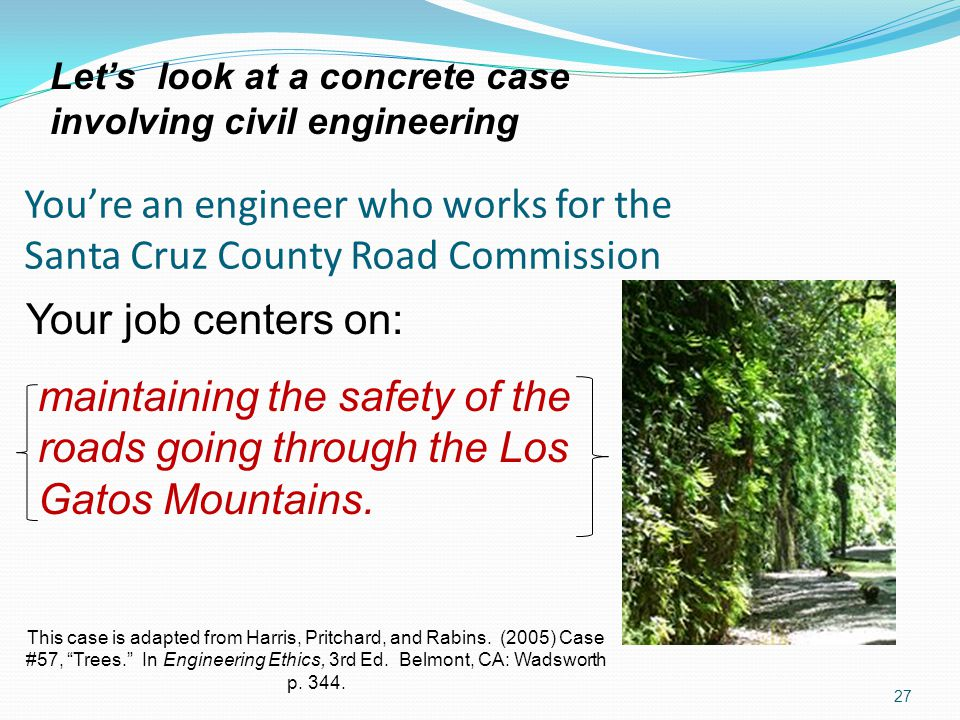 You're an engineer who works for the Santa Cruz County Road Commission