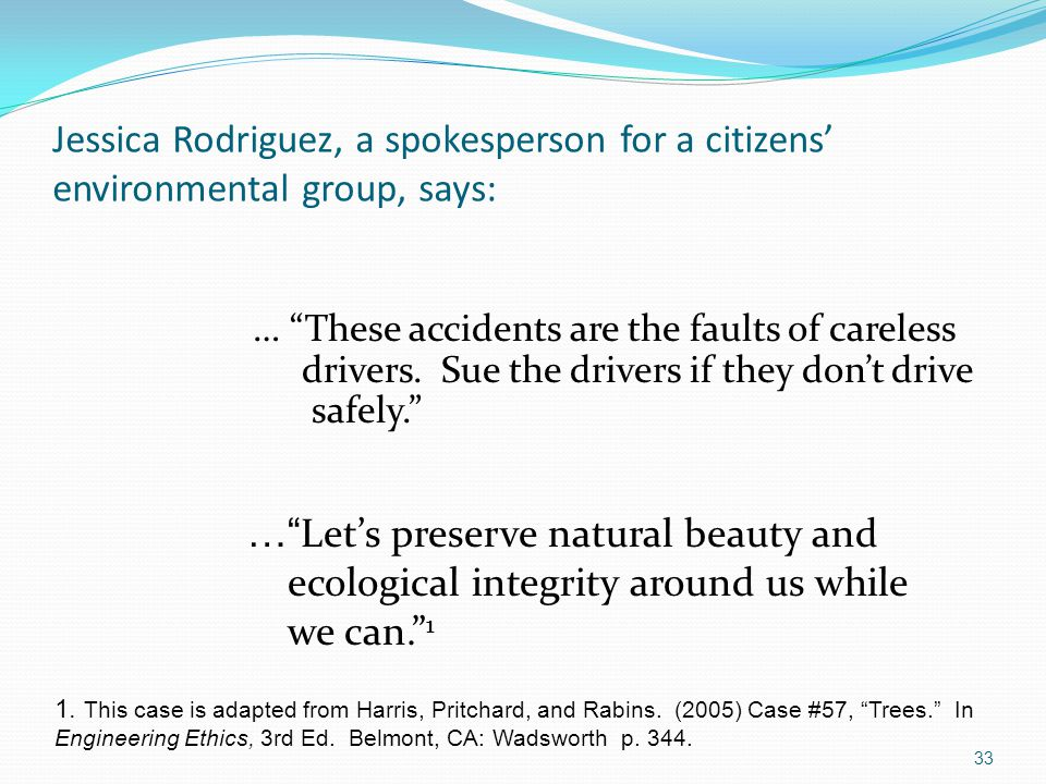 Jessica Rodriguez, a spokesperson for a citizens' environmental group, says: