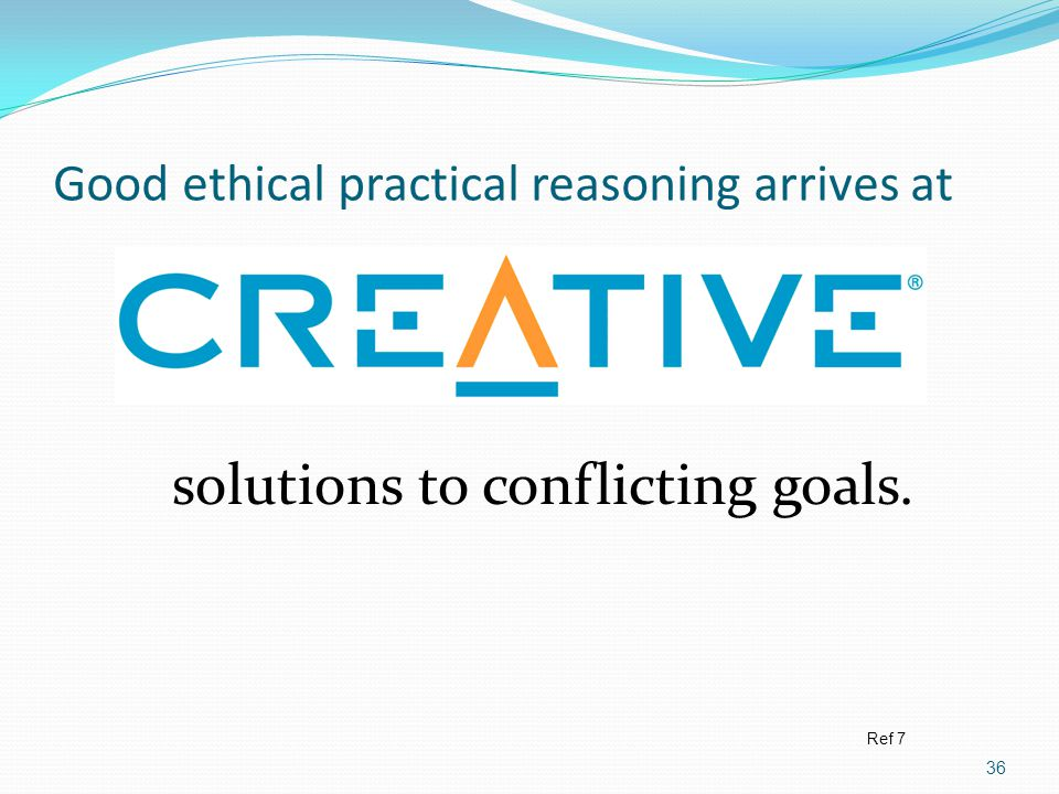 Good ethical practical reasoning arrives at