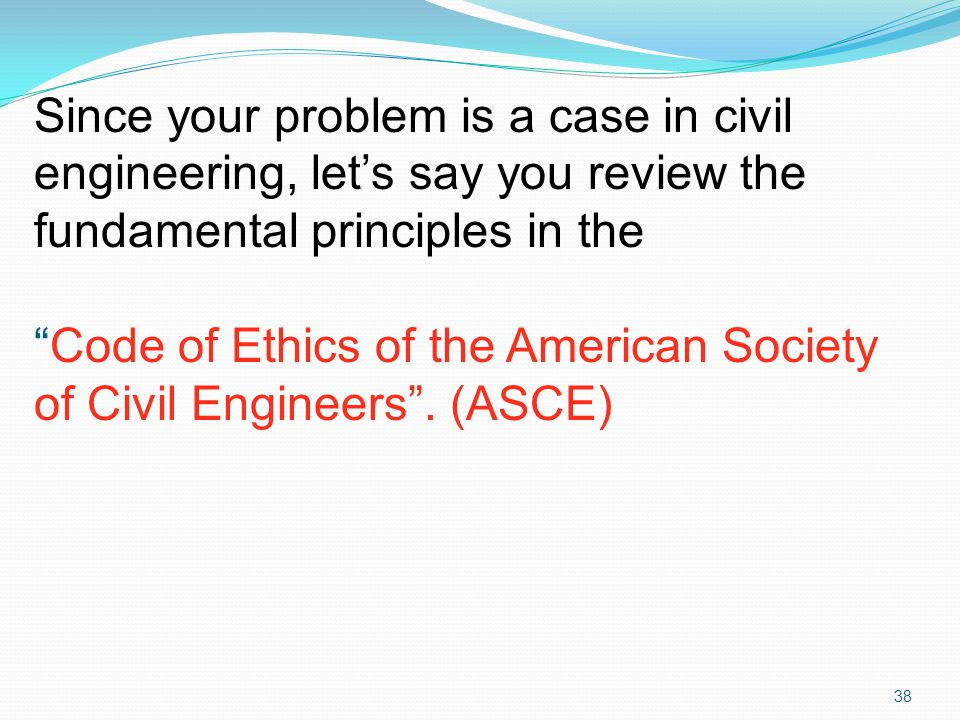 Since your problem is a case in civil engineering, let's say you review the fundamental principles in the