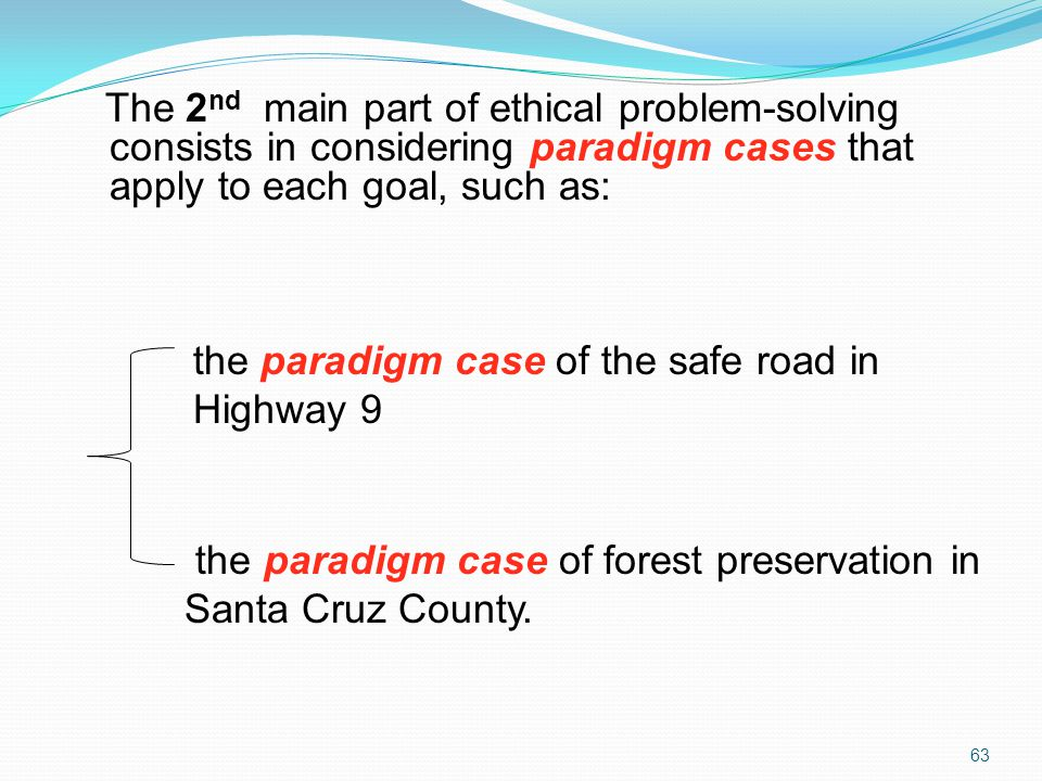 the paradigm case of the safe road in Highway 9