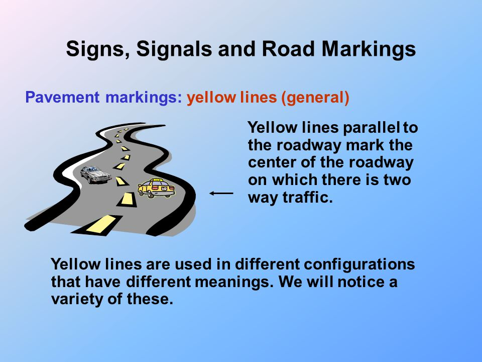 Signs, Signals and Road Markings