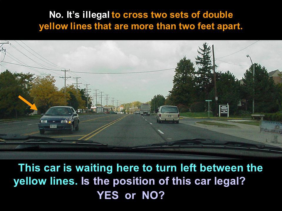No. It's illegal to cross two sets of double