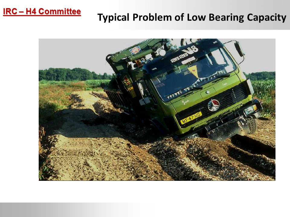 Typical Problem of Low Bearing Capacity