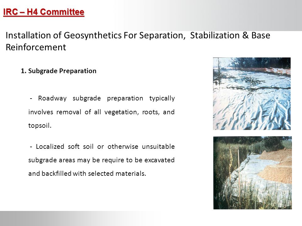 Installation of Geosynthetics For Separation, Stabilization & Base Reinforcement