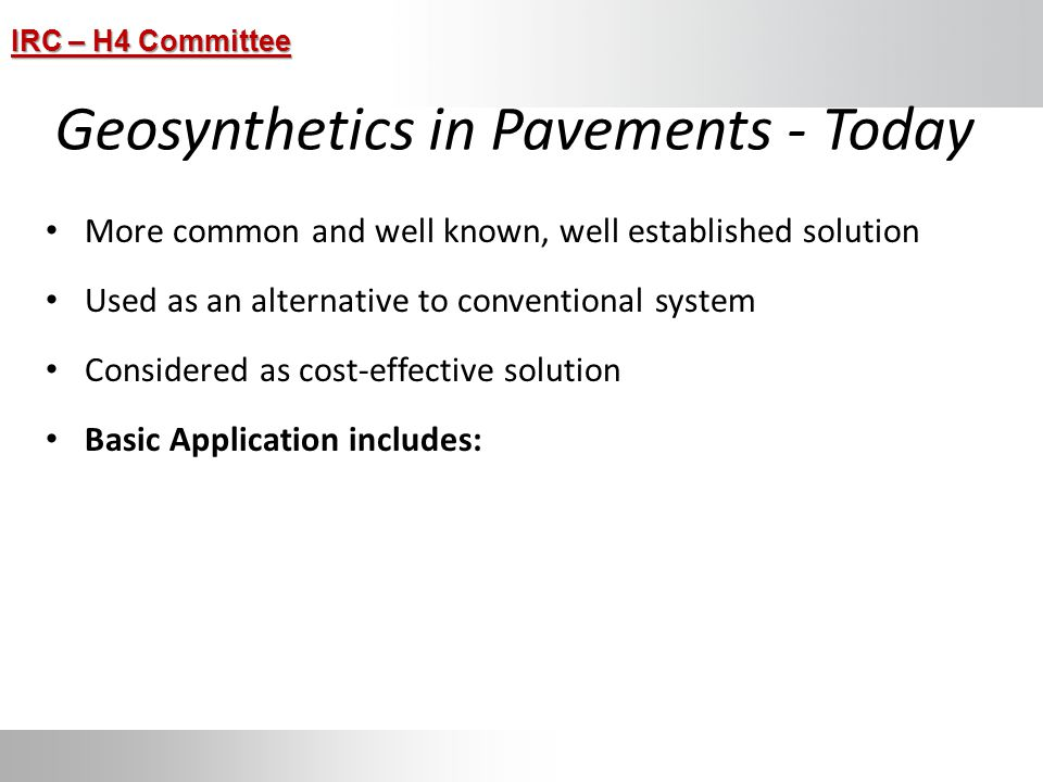 Geosynthetics in Pavements - Today