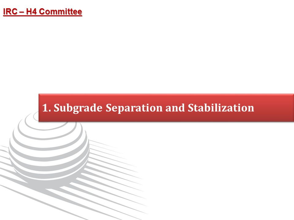 1. Subgrade Separation and Stabilization