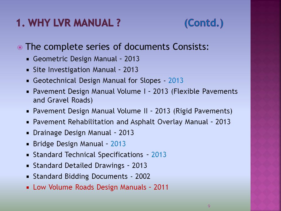 Apr-17 1. WHY LVR MANUAL (Contd.) The complete series of documents Consists: Geometric Design Manual – 2013.