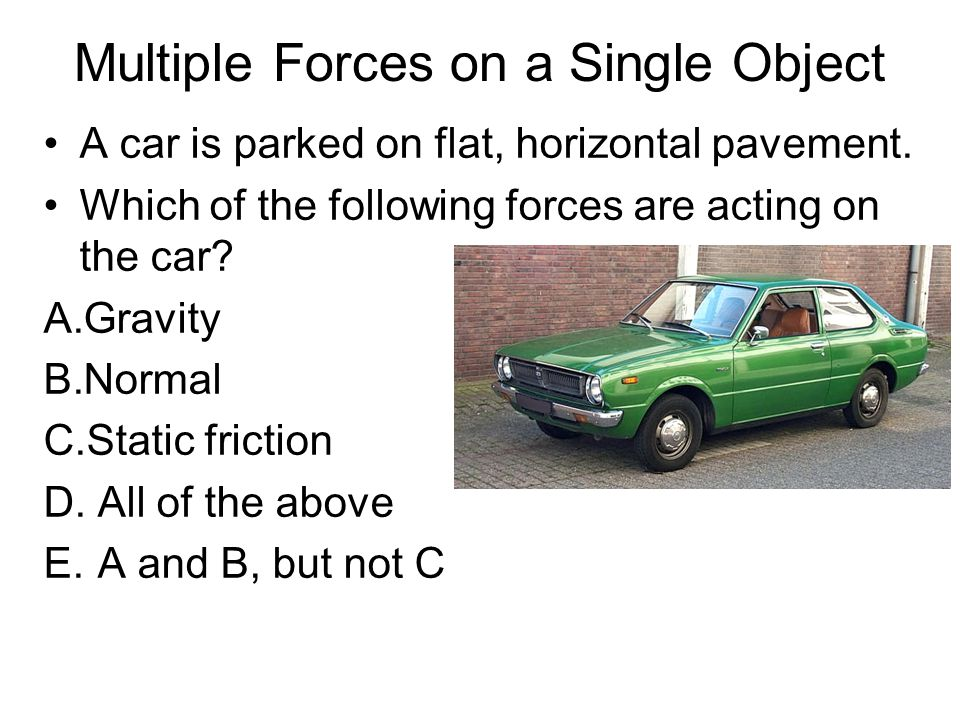 Multiple Forces on a Single Object