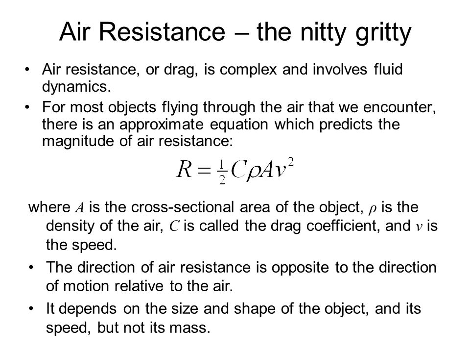 Air Resistance – the nitty gritty