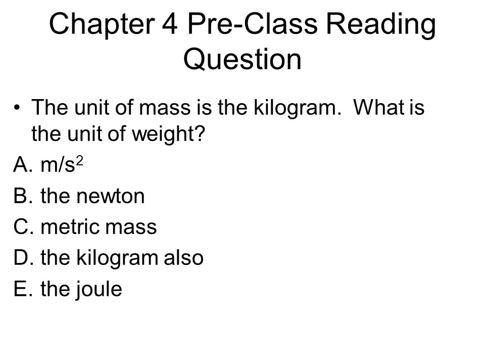 Chapter 4 Pre-Class Reading Question