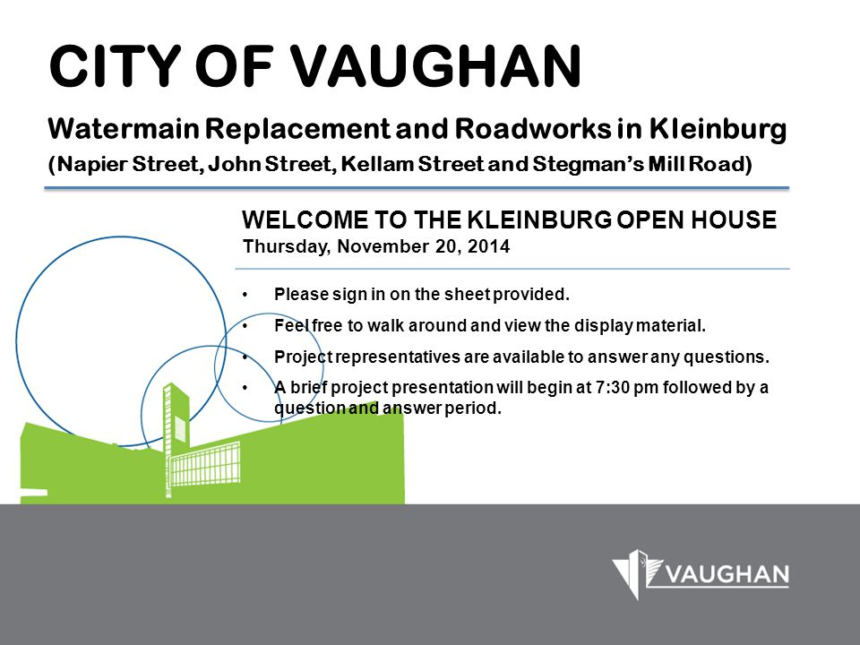 CITY OF VAUGHAN Watermain Replacement and Roadworks in Kleinburg (Napier Street, John Street, Kellam Street and Stegman's Mill Road)