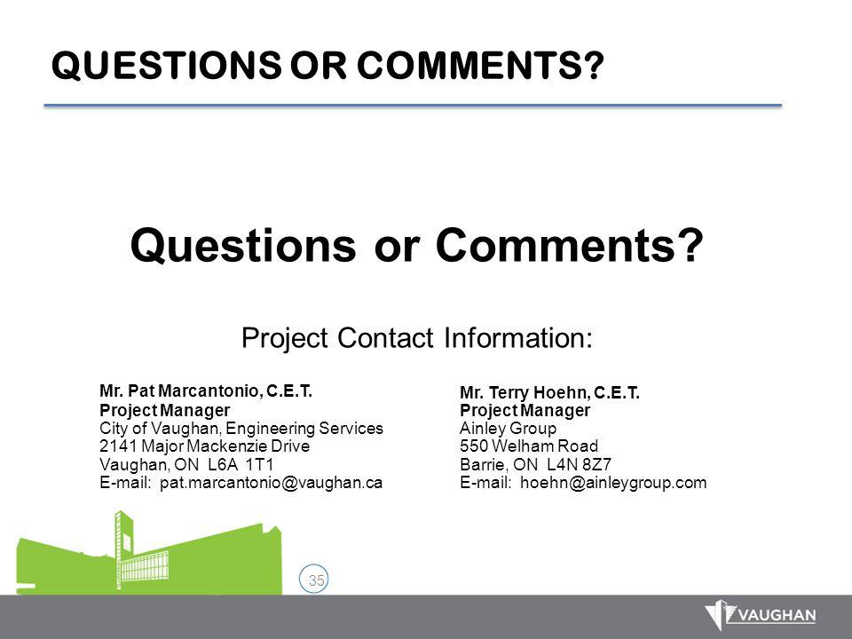 Questions or Comments QUESTIONS OR COMMENTS